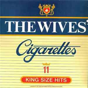 The Wives - Cigarettes Album