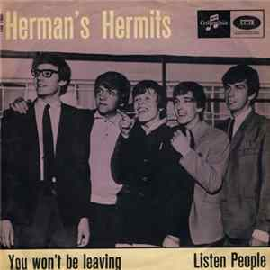 Herman's Hermits - You Won't Be Leaving / Listen People Album