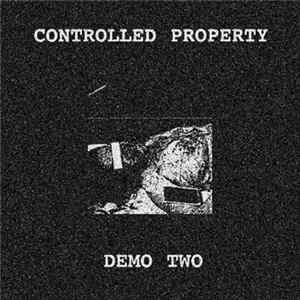 Controlled Property - Demo 2 Album