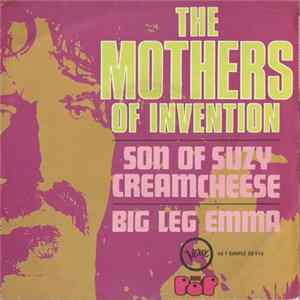 The Mothers Of Invention - Son Of Suzy Creamcheese Album