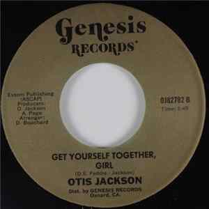 Otis Jackson - Get Yourself Together, Girl / It's All The Same Album