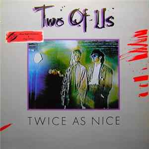 Two Of Us - Twice As Nice Album