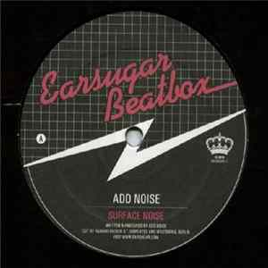 Add Noise - Surface Noise Album