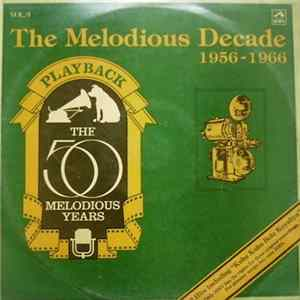 Various - The Melodious Decade (1956-1966) Album