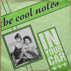 The Cool Notes - In Your Car Album