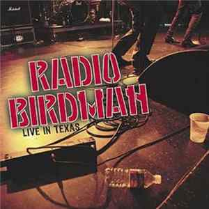 Radio Birdman - Live In Texas Album