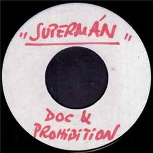 Doc & Prohibition - Supermán Supermán Supermán Album