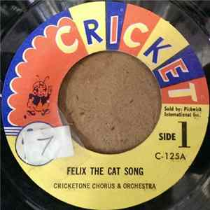 Cricketone Chorus & Orchestra / Cricketeer Marching Band - Felix The Cat Song / The Cat March Album