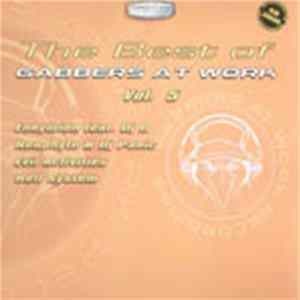 Various - The Best Of Gabbers At Work Vol. 5 Album