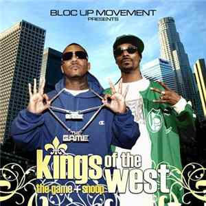 Snoop Dogg & The Game - Kings Of The West Album
