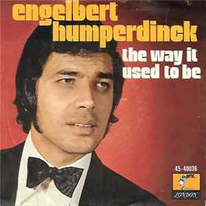 Engelbert Humperdinck - The Way It Used To Be / A Good Thing Going Album