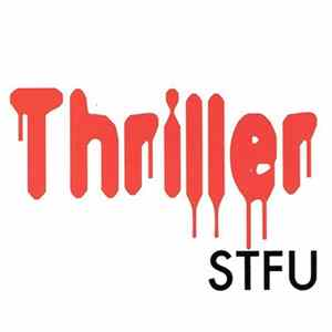 STFU - Thriller Album