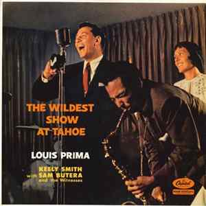 Louis Prima, Keely Smith With Sam Butera And The Witnesses - The Wildest Show At Tahoe Album
