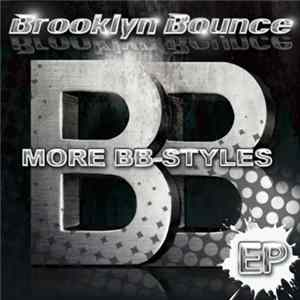 Brooklyn Bounce - More BB-Styles Album