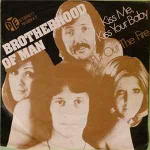 Brotherhood Of Man - Kiss Me, Kiss Your Baby / Put Out Your Fire Album