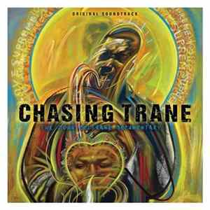 John Coltrane - Chasing Trane - The John Coltrane Documentary (Original Soundtrack) Album
