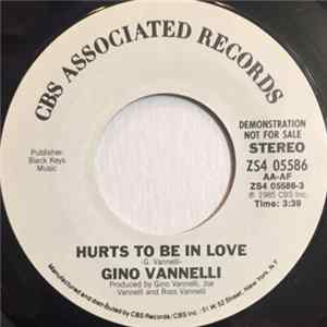 Gino Vannelli - Hurts To Be In Love Album