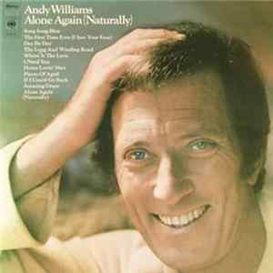 Andy Williams - Alone Again (Naturally) Album