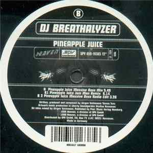 DJ Breathalyzer - Pineapple Juice Album