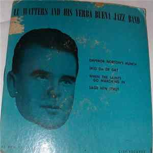 Lu Watters And His Yerba Buena Jazz Band - Lu Watters And His Yerba Buena Jazz Band Album