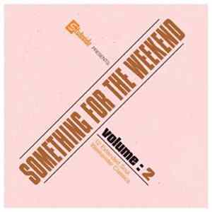 Various - Something For The Weekend Volume 2 (12 Extended Soul Weekender Classics) Album