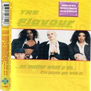 The Flavour - No Matter What U Do (I'm Gonna Get With U) Album