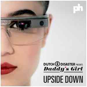 Dutch Disaster Presents Daddy's Girl - Upside Down Album