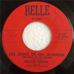 Reggie Matte And The Church Point Playboys - Les Jours De Ma Jeunesse / Lewisburg Two-Step Album