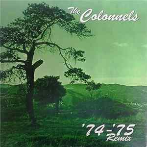 The Colonnels - '74-'75 Remix Album