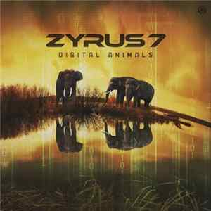 Zyrus 7 - Digital Animals Album
