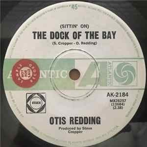 Otis Redding - (Sittin' On) The Dock Of The Bay / Sweet Lorene Album