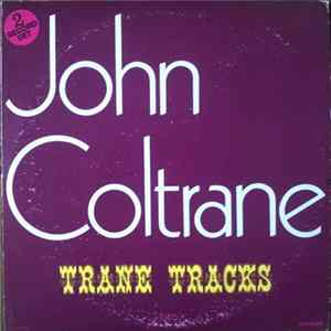 John Coltrane - Trane Tracks Album