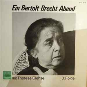 Therese Giehse - Ein Bertolt Brecht Abend Mit Therese Giehse - 3. Folge Album