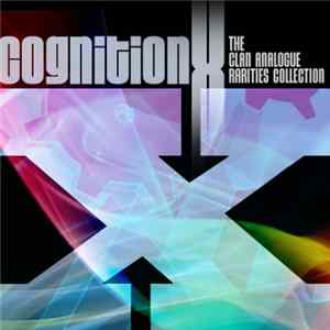 Various - Cognition X (The Clan Analogue Rarities Collection) Album